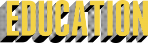 The word Education in tall gold font that three-dimensionally pops out with dotted black shading.