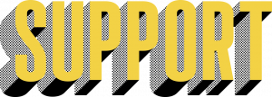 The word support in tall gold font that three-dimensionally pops out with dotted black shading.